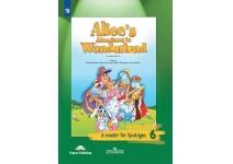 """6 класс Английский в фокусе. Spotlight Книга для чтения """"Алиса в стране чудес"""""""